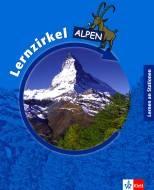 """Lernen an Stationen """"Lernzirkel Alpen"""""""