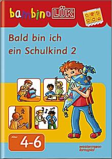 bambinoLük-Heft Bald bin ich ein Schulkind 2