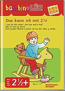 bambinoLük-Heft Das kann ich mit 2 1/2 !