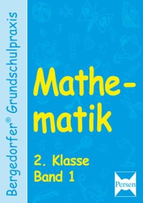 Mathematik Klasse 2 - Band 1