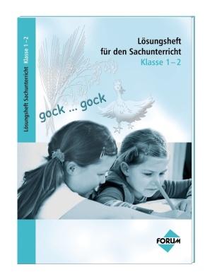Lösungsheft zu den Bildungsstandards Sachunterricht Kl. 1-2