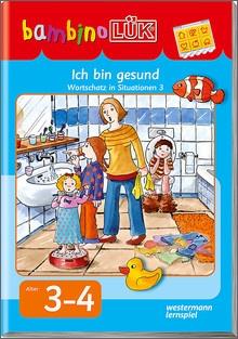 bambinoLük-Heft Ich bin krank, ich bin gesund